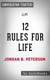 12 Rules For Life: by Jordan Peterson   Conversation Starters (eBook, ePUB)