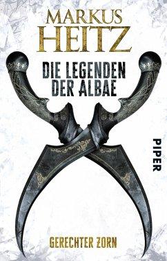 Gerechter Zorn / Die Legenden der Albae Bd.1 - Heitz, Markus
