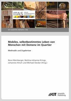 Mobiles, selbstbestimmtes Leben von Menschen mit Demenz im Quartier - Methodik und Ergebnisse