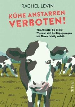 Kühe anstarren verboten! - Levin, Rachel