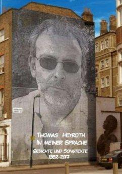 In meiner Sprache - Heyroth, Thomas
