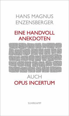 Eine Handvoll Anekdoten - Enzensberger, Hans Magnus
