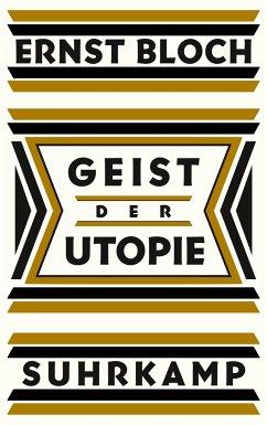 Geist der Utopie - Bloch, Ernst