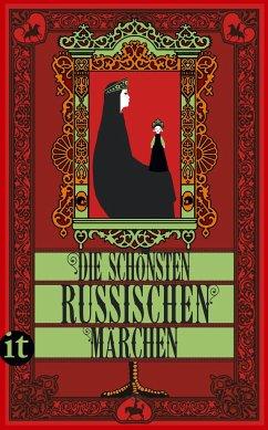 Die schönsten russischen Märchen - Afanasjew, Alexander N.