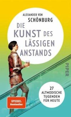Die Kunst des lässigen Anstands - Schönburg, Alexander von