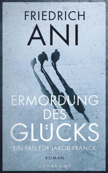 Buch-Reihe Jakob Franck von Friedrich Ani