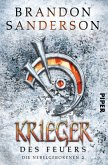 Krieger des Feuers / Die Nebelgeborenen Bd.2