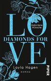 Verbotene Wünsche / Diamonds for Love Bd.5