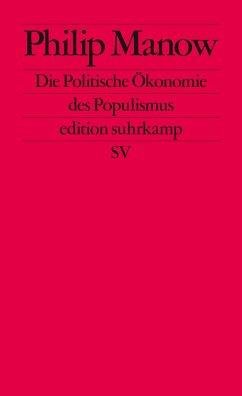 Die Politische Ökonomie des Populismus - Manow, Philip