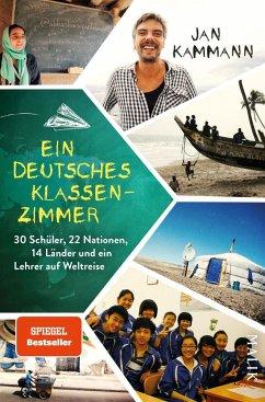 Ein deutsches Klassenzimmer - Kammann, Jan