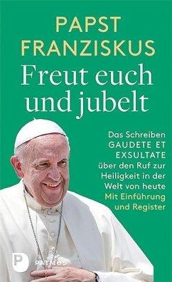 Freut euch und jubelt - Franziskus