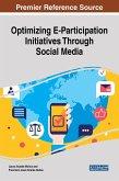 Optimizing E-Participation Initiatives Through Social Media