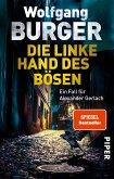Die linke Hand des Bösen / Kripochef Alexander Gerlach Bd.14