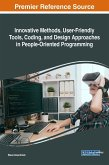 Innovative Methods, User-Friendly Tools, Coding, and Design Approaches in People-Oriented Programming