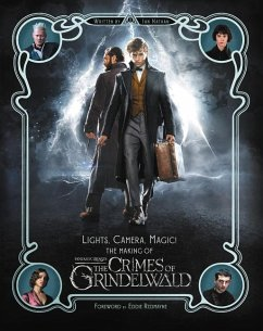 Lights, Camera, Magic!: The Making of Fantastic Beasts: The Crimes of Grindelwald - Nathan, Ian