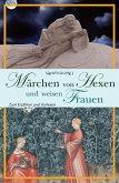 Märchen von Hexen und weisen Frauen (eBook, ePUB)