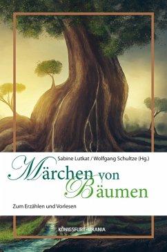 Märchen von Bäumen (eBook, ePUB)