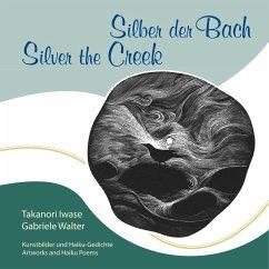 Silber der Bach ¿ Silver the Creek