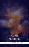 The Divine Comedy: Inferno; Purgatorio; Paradiso (eBook, ePUB)