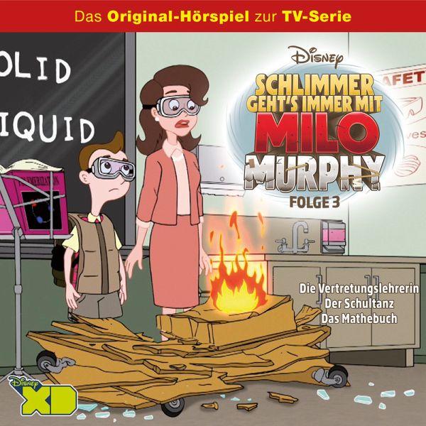 Disney/Milo Murphy - Folge 3: Die Vertretungslehrerin/Der Schultanz/Das Mathebuch (MP3-Download) - Arnold, Cornelia