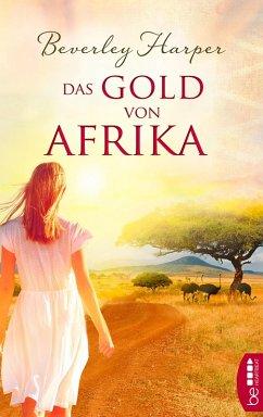Das Gold von Afrika (eBook, ePUB) - Harper, Beverley
