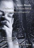 Nadine - 3.0 Schluss-Strich - Flucht aus Rotlich und Drogensumpf - Die wahre Geschichte des ersten Mädchens vom Bahnhof Zoo - Autobiografischer Roman (eBook, ePUB)