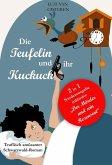 Die Teufelin und ihr Kuckuck (Sonderausgabe) (eBook, ePUB)
