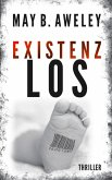 Existenzlos (eBook, ePUB)