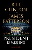 The President Is Missing (eBook, ePUB)