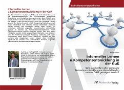 Informelles Lernen u.Kompetenzentwicklung in der GuK - Goller, Stefan