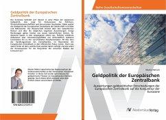 Geldpolitik der Europäischen Zentralbank - Hettich, Martin