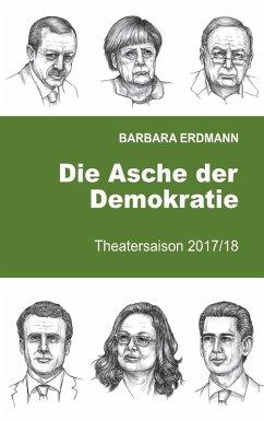 Die Asche der Demokratie (eBook, ePUB)