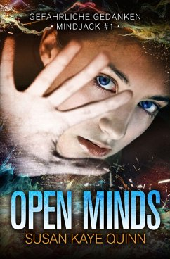 Open Minds - Gefährliche Gedanken (Mindjack #1)...