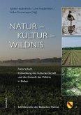 Natur - Kultur - Wildnis