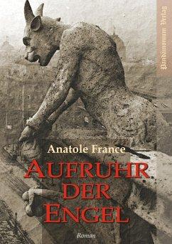Aufruhr der Engel - France, Anatole