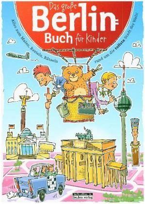 Das große Berlin-Buch für Kinder - Janssen, Claas