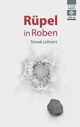 Rüpel in Roben - Tomek, Lehnert