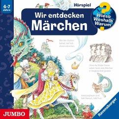 Wir entdecken Märchen / Wieso? Weshalb? Warum? Bd.68 (1 Audio-CD) - Gernhäuser, Susanne