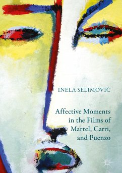 Affective Moments in the Films of Martel, Carri, and Puenzo (eBook, PDF)
