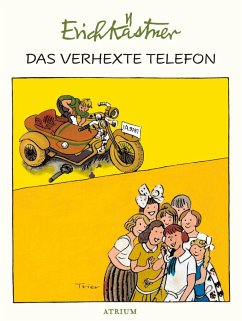 Das verhexte Telefon - Kästner, Erich