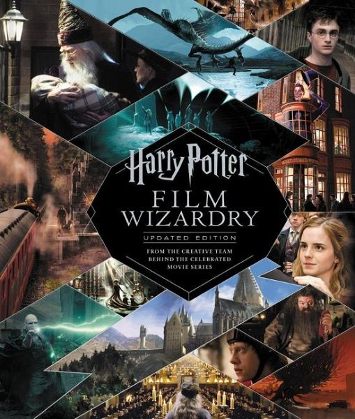 Harry Potter Film Wizardry: The Updated Edition - Sibley, Brian