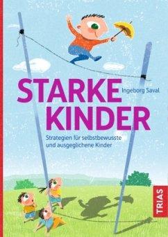 Starke Kinder - Saval, Ingeborg