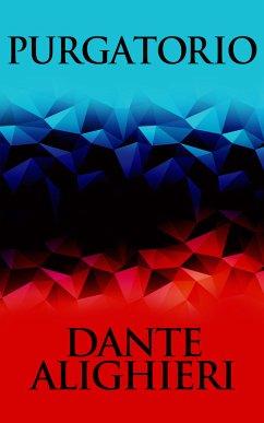 Purgatorio (eBook, ePUB) - Alighieri, Dante