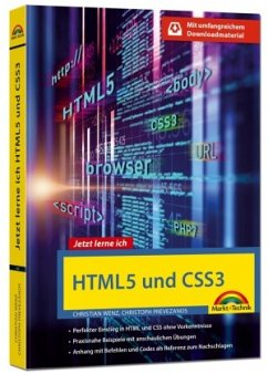 HTML5 und CSS3 - Start ohne Vorwissen - mit umfangeichen Download Material - Wenz, Christian; Prevezanos, Christoph