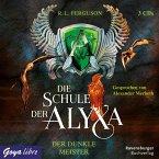Der dunkle Meister / Die Schule der Alyxa Bd.1 (3 Audio-CDs)