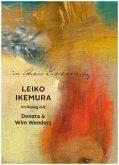 Im Altelier Liebermann. Leiko Ikemura im Dialog mit Donata & Wim Wenders