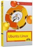 Jetzt lerne ich Ubuntu 18.04 LTS - aktuellste Version Das Komplettpaket für den erfolgreichen Einstieg. Mit vielen Beispielen und Übungen auf DVD - komplett in Farbe gedruckt