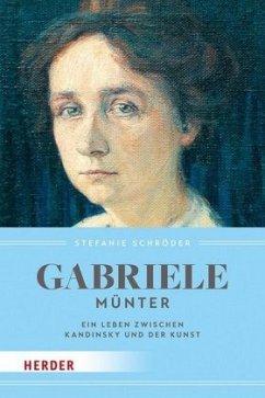Gabriele Münter - Schröder, Stefanie