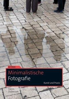 Minimalistische Fotografie - Dubesset, Denis
