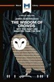 An Analysis of James Surowiecki's The Wisdom of Crowds